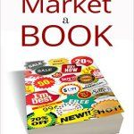 Cover Reveal: How To Market A Book