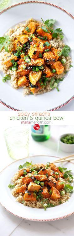 Spicy Sriracha Chicken & Quinoa Bowl   MarlaMeridith.com