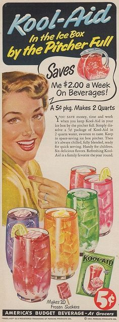 Kool-Aid, 1951 … In what has Kool Aid changed since then? People seem to be dr … - Advertising Design Vintage Signs, Vintage Ads, Vintage Prints, Vintage Posters, Vintage Food, Retro Food, Vintage Stuff, Vintage Images, Old Advertisements