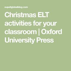 Christmas ELT activities for your classroom | Oxford University Press