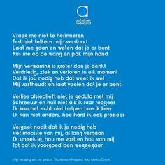 gedicht alzheimer Goeie More, Beautiful Lyrics, Dutch Quotes, Special Words, Preschool Books, Parenting Books, Alzheimers, Social Platform, Losing Me