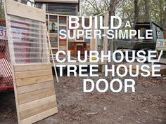 Build a Super-Simple Clubhouse or Tree House (Fort) Door - YouTube - To connect with us, and our community of people from around the world, learning how to live large in small places, visit us at www.Facebook.com/TinyHousesAustralia