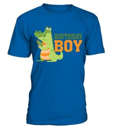 # Birthday Boy   Cute Aligator Crocodile Gater Party Gift Idea T Shirt T Shirt .  HOW TO ORDER:1. Select the style and color you want: 2. Click Reserve it now3. Select size and quantity4. Enter shipping and billing information5. Done! Simple as that!TIPS: Buy 2 or more to save shipping cost!This is printable if you purchase only one piece. so dont worry, you will get yours.Guaranteed safe and secure checkout via:Paypal | VISA | MASTERCARD
