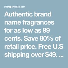 Authentic brand name fragrances for as low as 99 cents. Save 80% of retail price. Free U.S shipping over $49. Travel Spray as low as $7.99 Eternity Calvin Klein, Mr Burberry, Jimmy Choo Men, 212 Vip, Fragrance Online, Perfume Samples, 99 Cents, Us Shipping, Online Sites