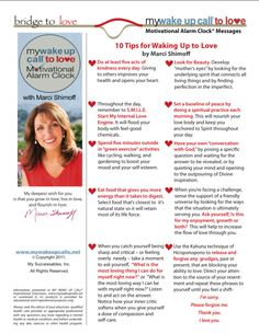 My Wake UP call to Love- Top ten ways to wake UP and love - tip top ten Robin Palmer Marci Shimoff inspiration motivation encouragement innovation affirmation peace smile forgive tips
