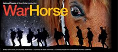 National Theatre of Great Britain production War Horse, based on a novel by Michael Morpurgo. Adapted bt Nick Stafford. In association with Handspring Puppet Company