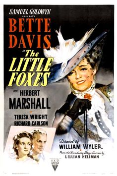 6/29/14  8:48p  RKO Radio Pictures  Samuel Goldwyn Productions ''The Little Foxes''   Bette Davis  Herbert Marshall   5th Oscar Nom   Her 46th Film Released: 8/21/1941