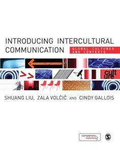 Introducing Intercultural Communication: Global Cultures and Contexts de Shuang Liu http://www.amazon.es/dp/1848600364/ref=cm_sw_r_pi_dp_aRxrub16TXV4F