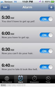 Haha I have to set soo many alarms for myself