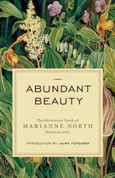 The adventurous travels of Marianne North ~ Botanical illustrator