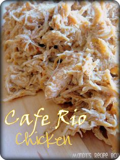 Cafe Rio Chicken - One of several recipes out there.  I'm pinning this because it calls for 2 lbs of chicken instead of 5.  However, several sites recommend freezing half of the larger batch for a quick meal later.