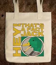 Hey Thats A Fact Jack Tote Bag