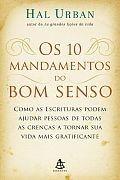 10 mandamentos do bom senso, Os (Esgotado) Hal Urban por R$24,90