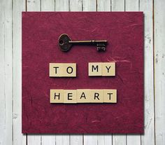 Love quote photograph - key to my heart - red wine background - wall art home decor - 5x5 letter tiles quote fine art print. $15.00, via Etsy.