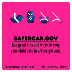 safercar.gov has great tips and ways to keep your child safe in #TheRightSeat!