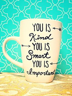 Coffee Mug YOU IS KIND  Hand Illustrated Coffee by WholeWildWorld, $15.00