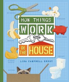 Book I saw for sale at ubookstore in Seattle that I think Josh would love!! (How Things Work: In the House by Lisa Campbell Ernst)