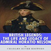 Over the course of its history, England has engaged in an uncountable number of battles, but none of her military heroes has had a greater military legacy than Admiral Lord Horatio Nelson, 1st Viscount Nelson, 1st Duke of Bronté. Whether traveling to Trafalgar Square or one of the hundreds of pubs named after him, seemingly it becomes easy to believe that no Briton has cast as long a shadow.