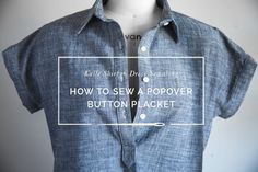 Tunic or popover placket sewing tutorial // Kalle Shirtdress Sewalong // Closet Case Patterns