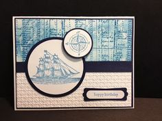 The Open Sea Masculine Birthday Card Stampin' Up! Rubber Stamping Handmade Cards Could be a Father's Day card too!