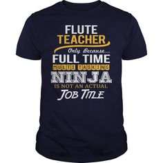 (Tshirt Produce) Awesome Tee For Flute Teacher [Tshirt Sunfrog] Hoodies, Funny Tee Shirts