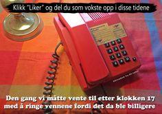 Telefon på 80-tallet var ikke billig. Husker du dette?:)
