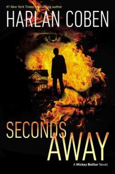 Seconds away : a Mickey Bolitar novel / Harlan Coben. When tragedy strikes close to home, Mickey Bolitar and his new friends find themselves at the center of a murder mystery. Kristin Scott Thomas, Great Books, New Books, Books To Read, New York Times, Harlan Coben Books, Nova Jersey, Books For Teens, Children Books