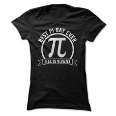 Best Pi Day Ever T Shirt | The Ultimate Pi Day Is Coming! Once In A Lifetime! Pi Day 3.14.15 9:26:53 | Buy at http://shirtminion.com/piday