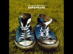 el canto del loco-zapatillas - YouTube
