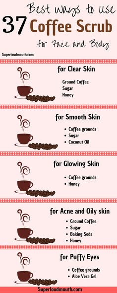 37 Diy Coffee Scrub Recipes for a Beautiful Face, Body and Cellulite Coffee scrub has many benefits from exfoliating the impurities from the skin to keeping it soft, rejuvenated, young looking, and glowing. Do try these coffee scrubs Diy Face Scrub, Diy Scrub, Face Scrub Homemade, Diy Coffee Face Scrub, Exfoliating Body Scrub Diy, Face Skin Care, Diy Skin Care, Face Care Tips, Body Peeling