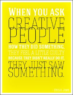 quote-when-you-asked-creative-people-what-they-did.jpg (600×776)