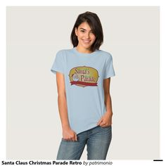 """Santa Claus Christmas Parade Retro T Shirts.  Women's Christmas t-shirt with a retro style illustration of Santa Claus head with holly and words """"Santa's Parade"""" inside shield enclosure on isolated white background. #christmaspresents #xmasgifts #xmas2015"""