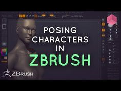 Posing Characters in ZBrush - YouTube