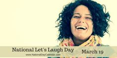 """LET'S LAUGH DAY!Laughter is one of the best ways to communicate and laughing together can greatly improve cooperation and empathy between people.  Observed annually around the world, March 19th is Let's Laugh Day. We have all heard the saying, """"Laughter is the best medicine"""". So this is the day to take your medicine. #Let'sLaughDay #corpspeechpros"""