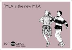 FMLA is the new M.I.A.