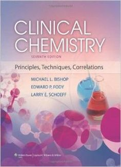 Clinical Chemistry: Principles Techniques And Correlations 7th Edition PDF