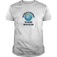 [Hot tshirt name ideas] Worlds Sexiest Wood Wittler  Teeshirt this month  Get this Wood Wittler tshirt for you or someone you love. Please like this product and share this shirt with a friend. Thank you for visiting this page.  Tshirt Guys Lady Hodie  SHARE and Get Discount Today Order now before we SELL OUT  Camping a doctor thing you wouldnt understand tshirt hoodie hoodies year name birthday month sexiest wood wittler