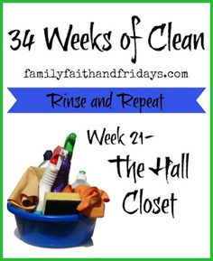 Family, Faith, and Fridays: 34 Weeks of Clean Rinse and Repeat: Week 21- The H...