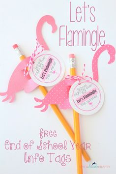Lets Flamingle End of School Year Info Tag - Shes {kinda} Crafty End Of Year Party, End Of School Year, Summer School, Flamingo Gifts, Flamingo Party, Diy Paper, Paper Crafts, Classroom Themes, Classroom Teacher