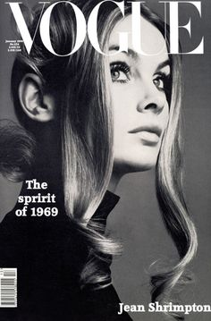 "Vogue Cover ""The spirit of 1969"" Jean Shrimpton"