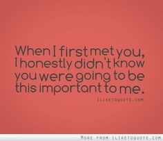 When I first met you that night. and now you wont talk to me...
