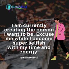 I am currently creating the person I want to be. Excuse me while I become super selfish with my time and energy. . . #billionarie #mindsetquotes #excuseme #selfish #isolation #timeandenergy #keepgoingdontstop #wordsofwisdom #successmindsetmotivation #dailymotivationalquote #dailyinspiration