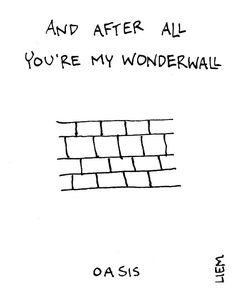 Oasis. Wonderwall. 365 illustrated lyrics project, Brigitte Liem.
