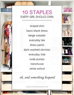 10 Staples Every Girl Should Own // vanilla extract. Looks like I need to add a few things to my closet! ;)