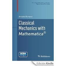 Classical mechanics with Mathematica / Antonio Romano