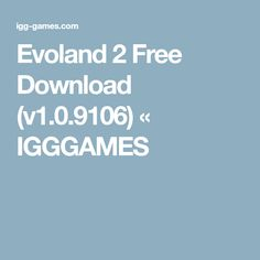 Evoland 2 Free Download (v1.0.9106) « IGGGAMES