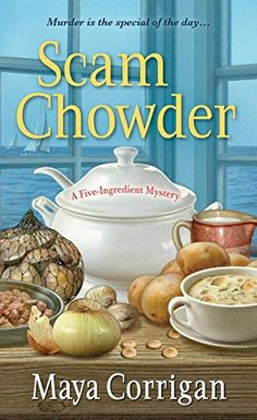 Scam Chowder (A Five-Ingredient Mystery) by Maya Corrigan http://www.amazon.com/dp/1617731404/ref=cm_sw_r_pi_dp_pruzvb14MN7MT