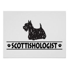 Funny Scottish Terrier Posters, Funny Scottish Terrier Prints, Art ...