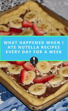How you can incorporate Nutella into every meal.