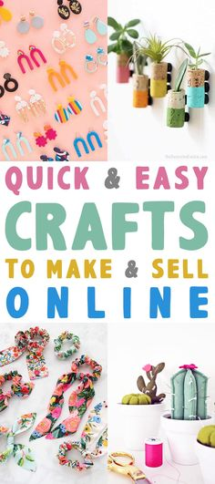 Quick and Easy Crafts To Make and Sell Online Have you been thinking of starting an On-Line Business... maybe an Etsy Store? Well if you have and are looking for ideas for good crafts to make and sell, come and check out all of these ideas! A great way to make a living or extra income and in today's world, that's a great thing. #QuickandEasyCrafts #CraftsToMakeandSell #CraftsToMakeandSellOnline #StartingAnEtsyShop #SelingCraftsOnline #CraftstoSellIdeas